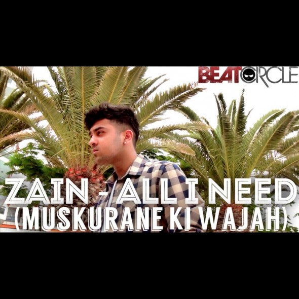 ZAiN Worldwide releases 'All I Need' (Muskurane)